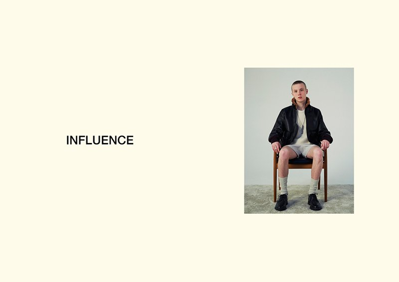 INFLUENCE Fall/Winter 2019 INFLUENCE Fall/Winter 2019 Vanity Teen 虚荣青年 Menswear & new faces magazine