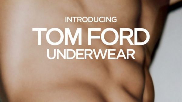 Tom Ford undewear SS 19  Tom Ford undewear SS 19 Vanity Teen Menswear & new faces magazine
