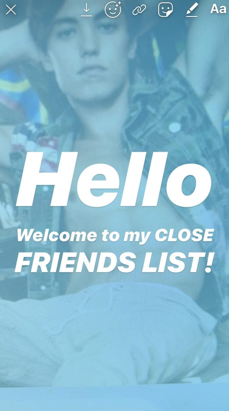 Instagram CLOSE FRIENDS list