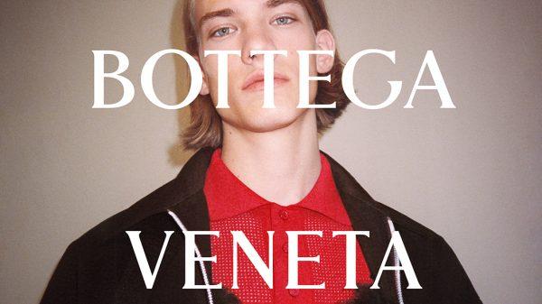 Bottega Veneta Wardrobe 01 Collection Campaign Bottega Veneta Wardrobe 01 Collection Campaign Vanity Teen Menswear & new faces magazine